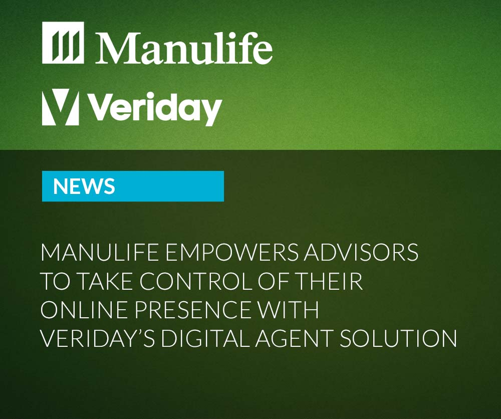 Manulife empowers Advisors to take control of their online presence with Veriday's Digital Agent solution