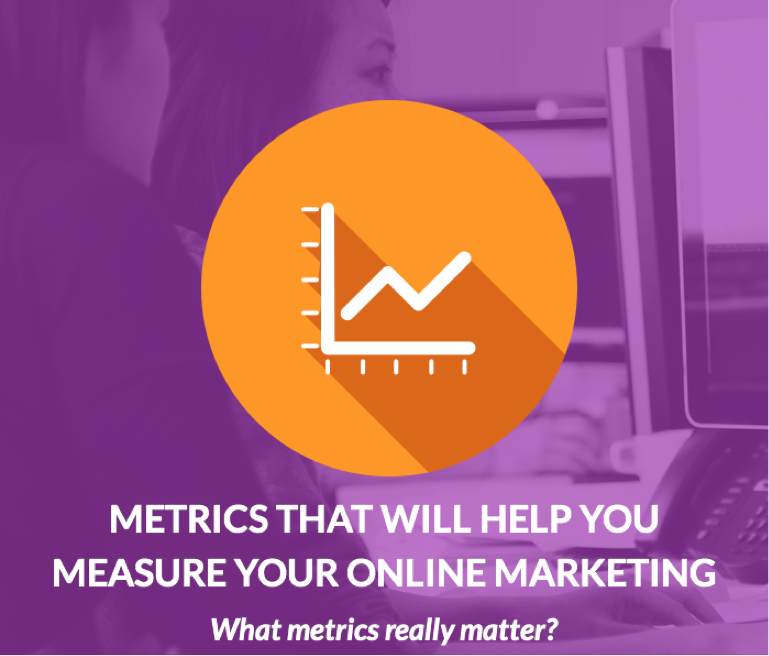 Advisors:  Metrics to Measure Your Online Marketing Success