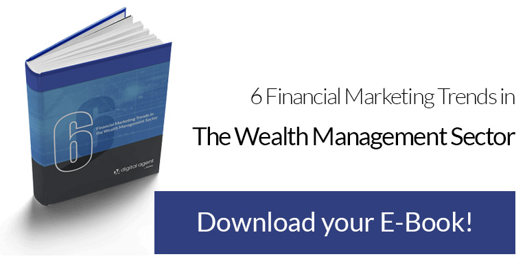 7 Financial Marketing Trends in the Wealth Management Sector