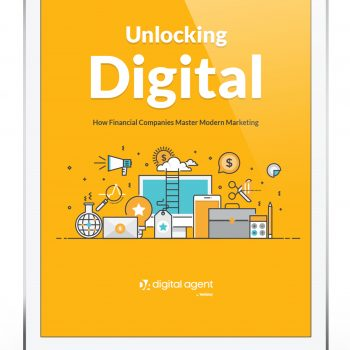 Unlocking Digital: How Financial Companies are mastering modern marketing